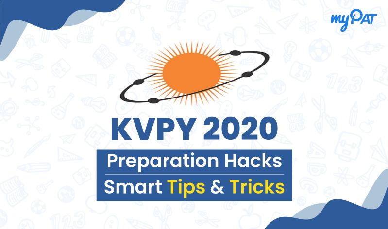 Last Minute Preparation Tips & Strategy To Crack KVPY 2020