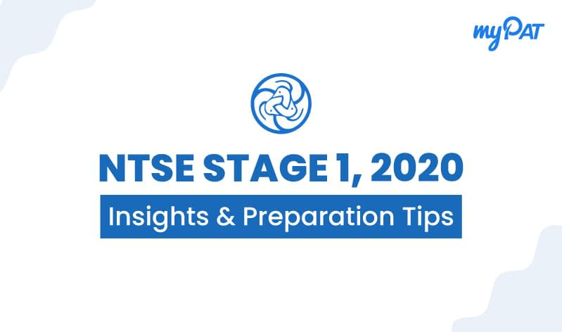 NTSE Stage 1, 2020: Insights and Preparation Tips for best performance