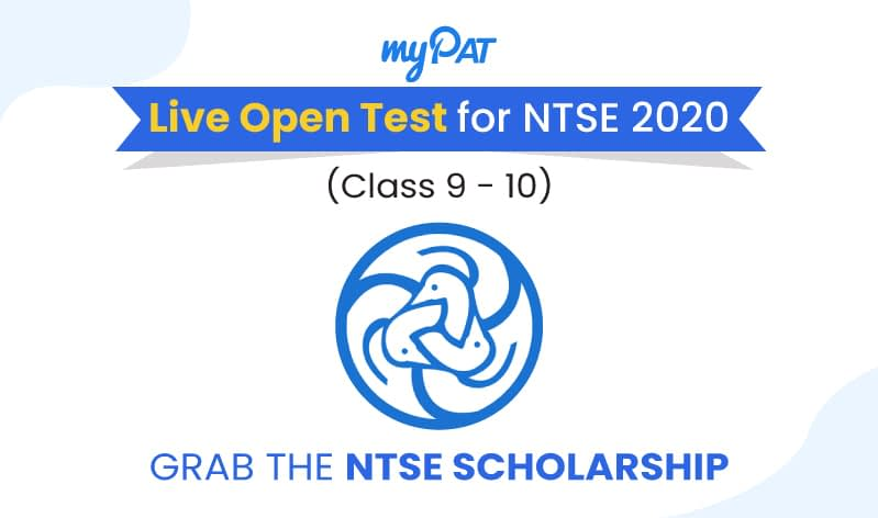 Grab the NTSE scholarship with myPAT Live Open Test for NTSE 2020