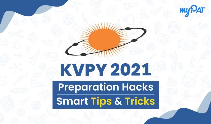 Last Minute Preparation Tips & Strategy To Crack KVPY