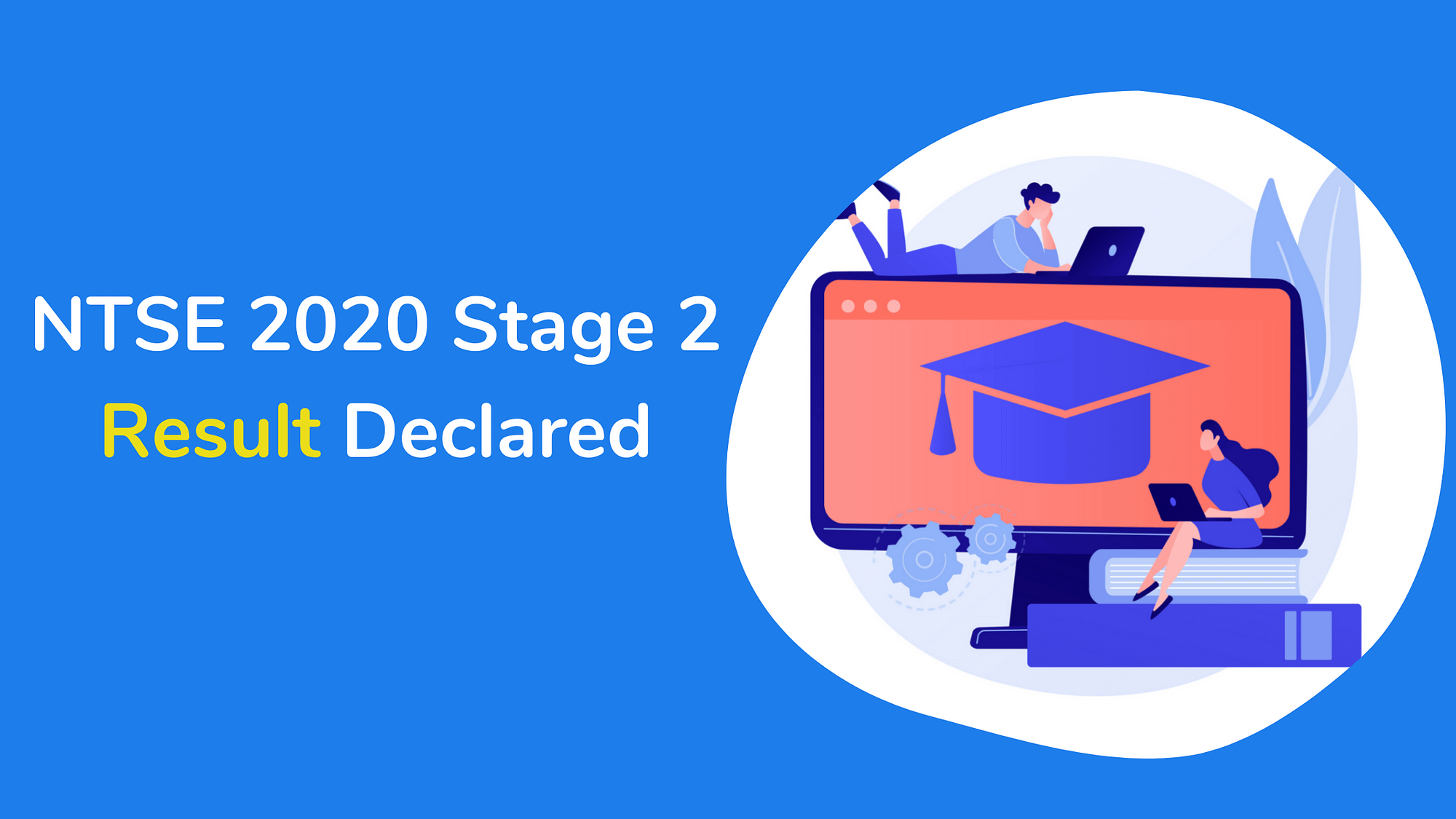 NTSE 2020 Stage 2 result declared, Check Details Here