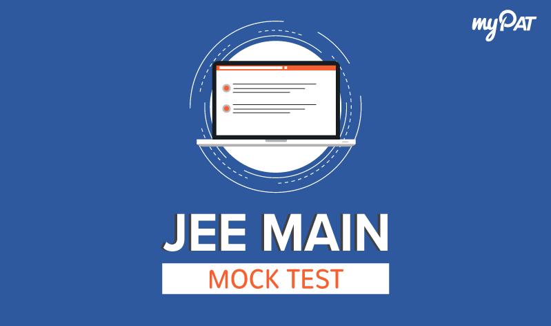 JEE Main Mock Test 2020 | myPAT