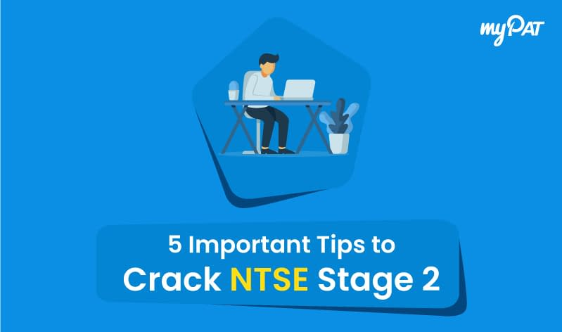 5 Important Tips to crack NTSE Stage 2 exam 2020