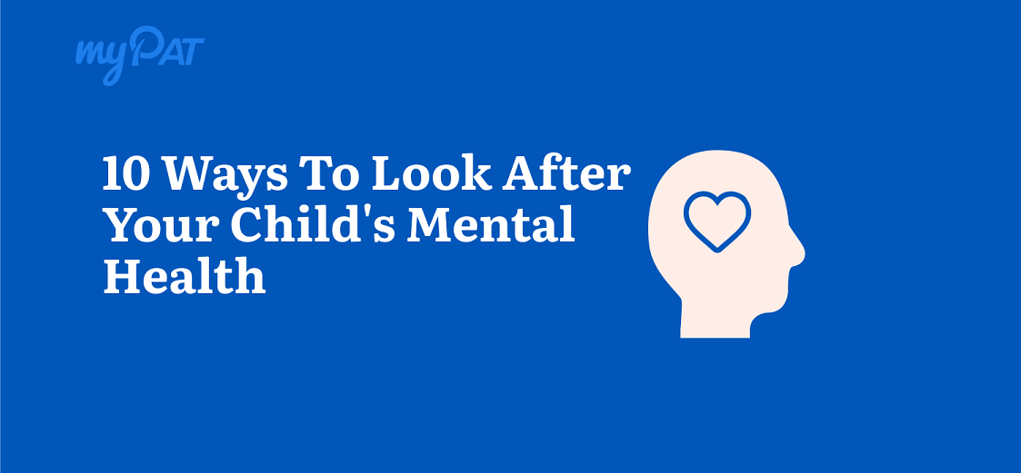 10 Ways to Take Care of Your Child's Mental Health