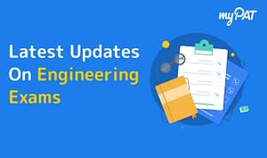 Engineering entrance exam updates