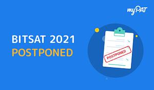 bitsat 2021 postponed
