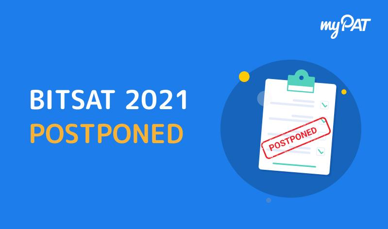 BITS Pilani postpones BITSAT 2021, Extends Application date