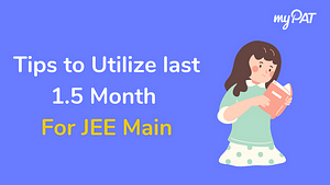 tips to utilize last 1.5 months