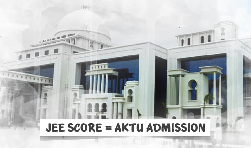 JEE scores to be used for AKTU Admissions in 2021
