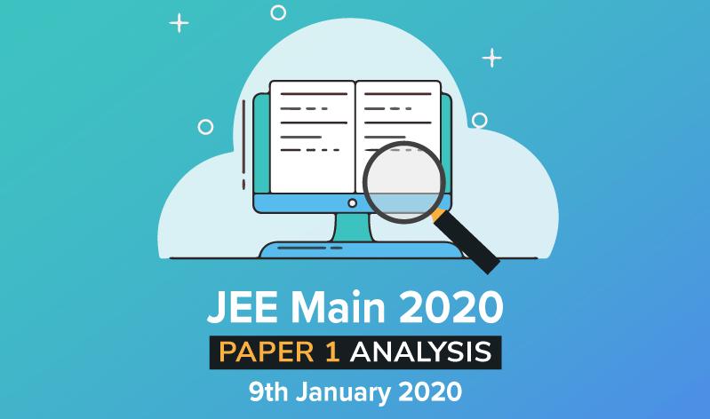 JEE Main 2020: Paper 1 Analysis 9th January 2020