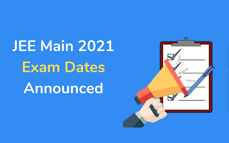 JEE Main 2021 April & May session Exam Dates Announced, Check All Details Here