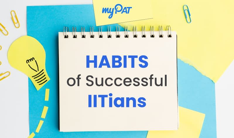 The 7 habits that successful IITians follow