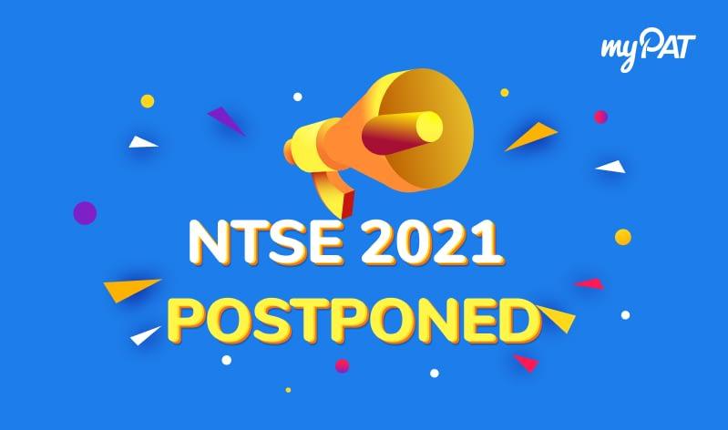NCERT Postponed NTSE 2021 Stage 2 Exam