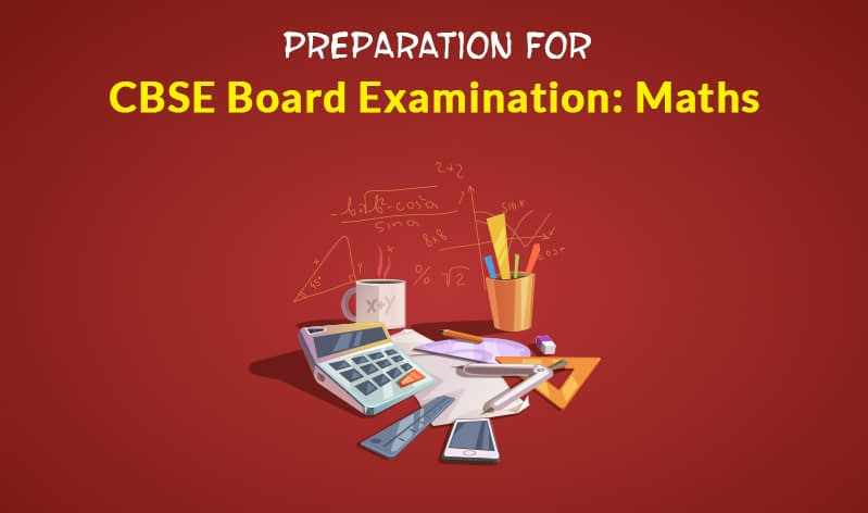 Preparing for Boards during the last days: Math